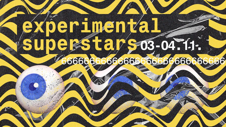 Experimental Superstars 6