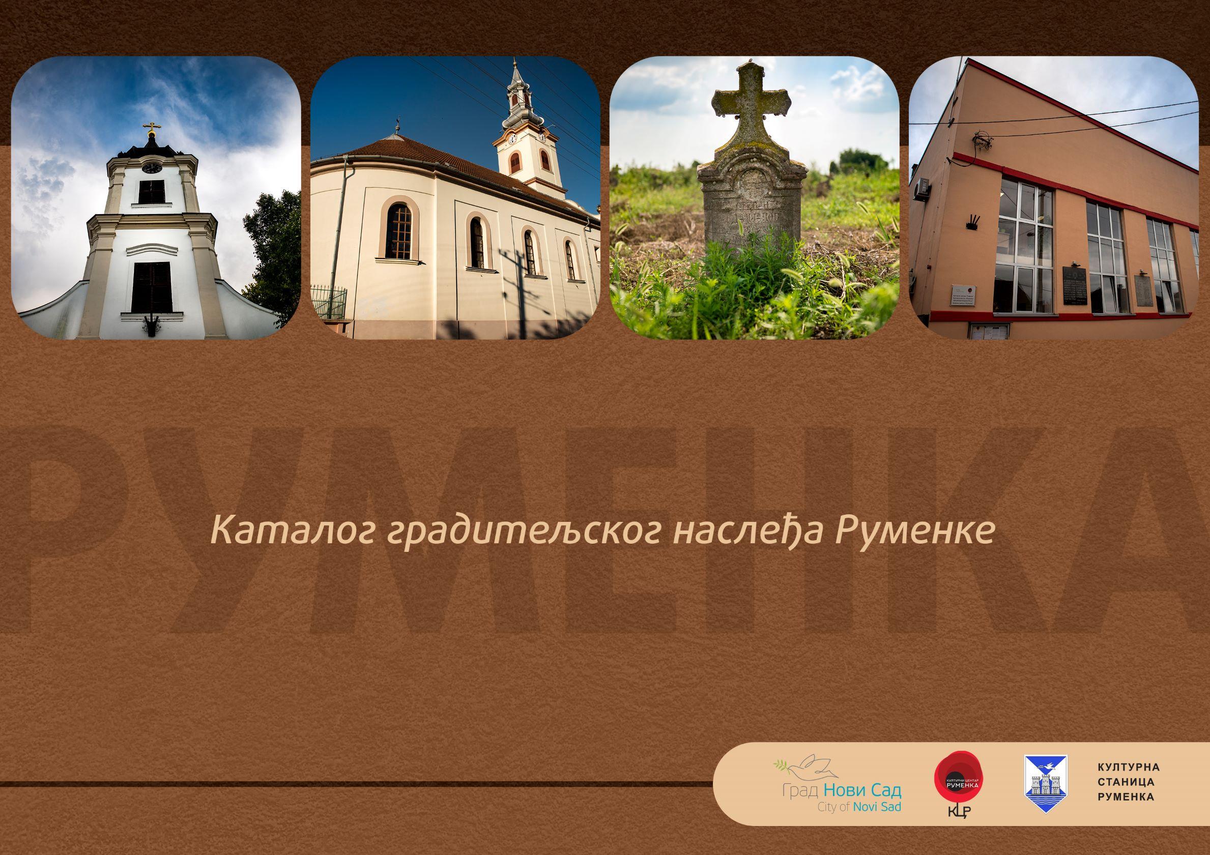 Katalog graditeljskog nasleđa Rumenke The Catalogue of Construction Heritage of Rumenka